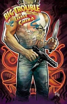 Big Trouble in Little China Vol. 6, Paperback / softback Book