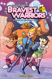 Bravest Warriors Vol. 8, Paperback Book