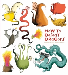How to Defeat Dragons, Paperback Book