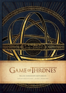 Game of Thrones: Deluxe Hardcover SketcH, Hardback Book