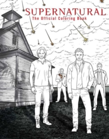 Supernatural: The Official Coloring Book, Paperback / softback Book