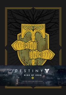 Destiny: Rise of Iron: Blank Hardcover Sketchbook, Hardback Book