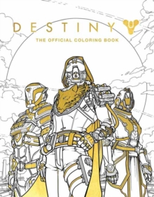 Destiny: The Official Coloring Book, Paperback Book