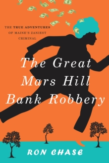 The Great Mars Hill Bank Robbery, Paperback Book