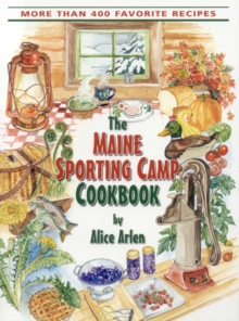 Maine Sporting Camp Cookbook, EPUB eBook