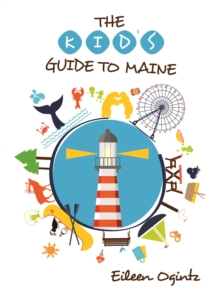 Kid's Guide to Maine, Paperback Book
