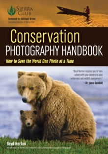 Conservation Photography Handbook, Paperback Book