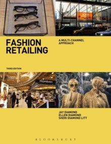 Fashion Retailing : A Multi-Channel Approach, Paperback / softback Book