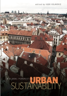 Urban Sustainability : A Global Perspective, PDF eBook
