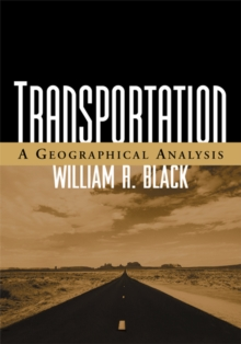 Transportation : A Geographical Analysis, PDF eBook