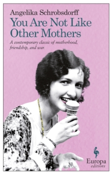 You Are Not Like Other Mothers, Paperback / softback Book