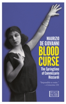 Blood Curse : The Springtime of Commissario Ricciardi, Paperback Book