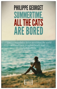 Summertime All The Cats Are Bored, Paperback / softback Book