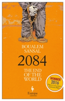 2084 : The End of the World, Paperback Book