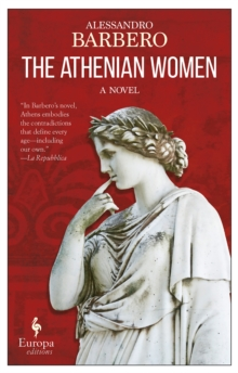 The Athenian Women : A Novel, Paperback / softback Book
