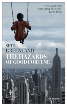 The Hazards Of Good Fortune, Paperback / softback Book