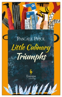 Little Culinary Triumphs, Paperback / softback Book