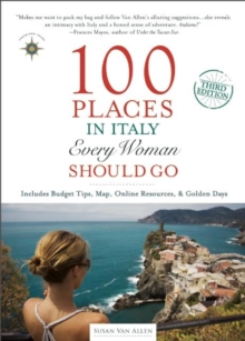100 Places in Italy Every Woman Should Go, Paperback Book