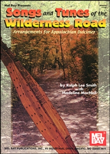 Songs and Tunes of the Wilderness Road, PDF eBook