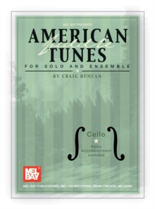 American Fiddle Tunes for Solo and Ensemble - Cello Bass, PDF eBook