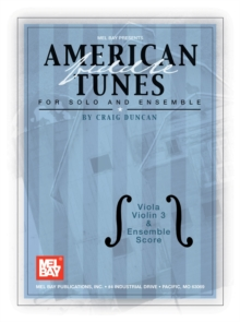 American Fiddle Tunes for Solo and Ensemble - Viola, Violin 3 and Ensemble Score, PDF eBook