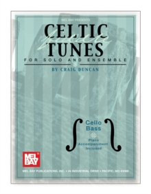Celtic Fiddle Tunes for Solo and Ensemble, Cello Bass, PDF eBook