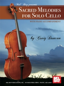 Sacred Melodies for Solo Cello, PDF eBook