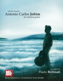 Antonio Carlos Jobim for Classical Guitar, PDF eBook