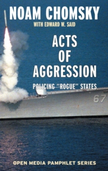 Acts of Aggression : Policing Rogue States, EPUB eBook