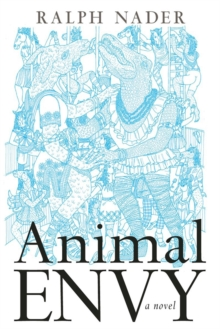 Animal Envy : A Novel, Hardback Book