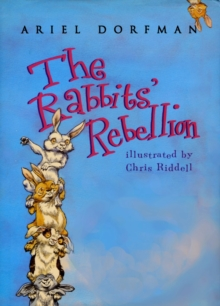 The Rabbits' Rebellion, Hardback Book