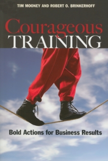 Courageous Training : Bold Actions for Business Results, EPUB eBook