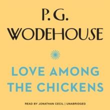 Love among the Chickens, eAudiobook MP3 eaudioBook