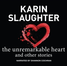 The Unremarkable Heart, and Other Stories, eAudiobook MP3 eaudioBook