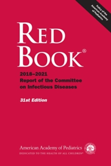 Red Book (R) : 2018-2021 Report of the Committee on Infectious Diseases, Paperback / softback Book