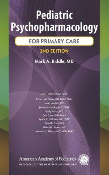 Pediatric Psychopharmacology for Primary Care: Mark A ...