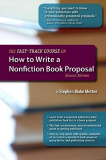 The Fast-Track Course on How to Write a Nonfiction Book Proposal, Paperback / softback Book
