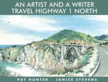 An Artist and a Writer Travel Highway 1 North, Paperback Book