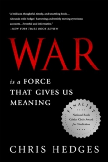 War is a Force That Gives Us Meaning, Paperback Book