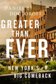 Greater than Ever : New York's Ultimate Comeback Story, Hardback Book