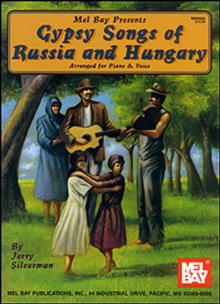 Gypsy Songs of Russia and Hungary - Piano Vocal, PDF eBook