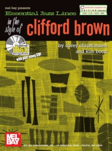 Essential Jazz Lines : In the Style of Clifford Brown-C Edt, PDF eBook