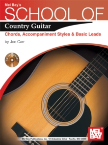 School of Country Guitar : Chords, Accompaniment, Styles & Basic Leads, PDF eBook