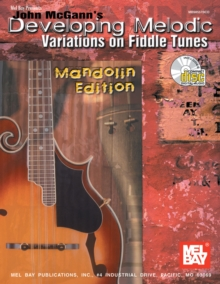 John McGann's Developing Melodic Variations on Fiddle Tunes, Mandolin Edition, PDF eBook