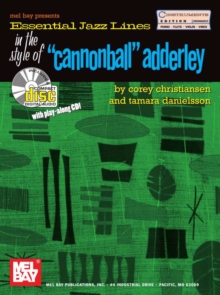 Essential Jazz Lines in the Style of Cannonball Adderly, C Instr, PDF eBook