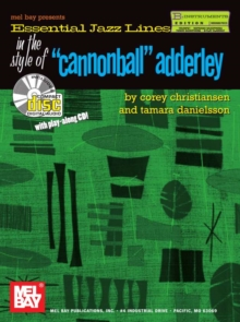 Essential Jazz Lines in the Style of Cannonball Adderley, Bb Ed., PDF eBook