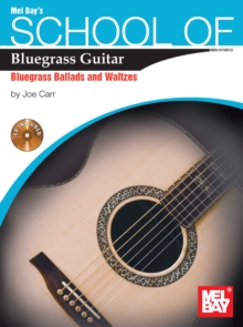 School of Bluegrass Guitar Ballads/Waltzes, PDF eBook