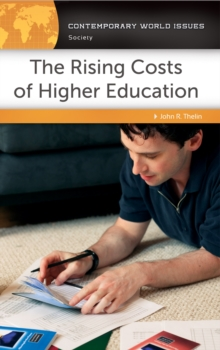 The Rising Costs of Higher Education: A Reference Handbook : A Reference Handbook, PDF eBook