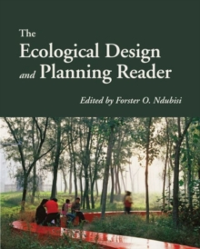 The Ecological Design and Planning Reader, Paperback Book