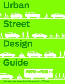 Urban Street Design Guide, Hardback Book